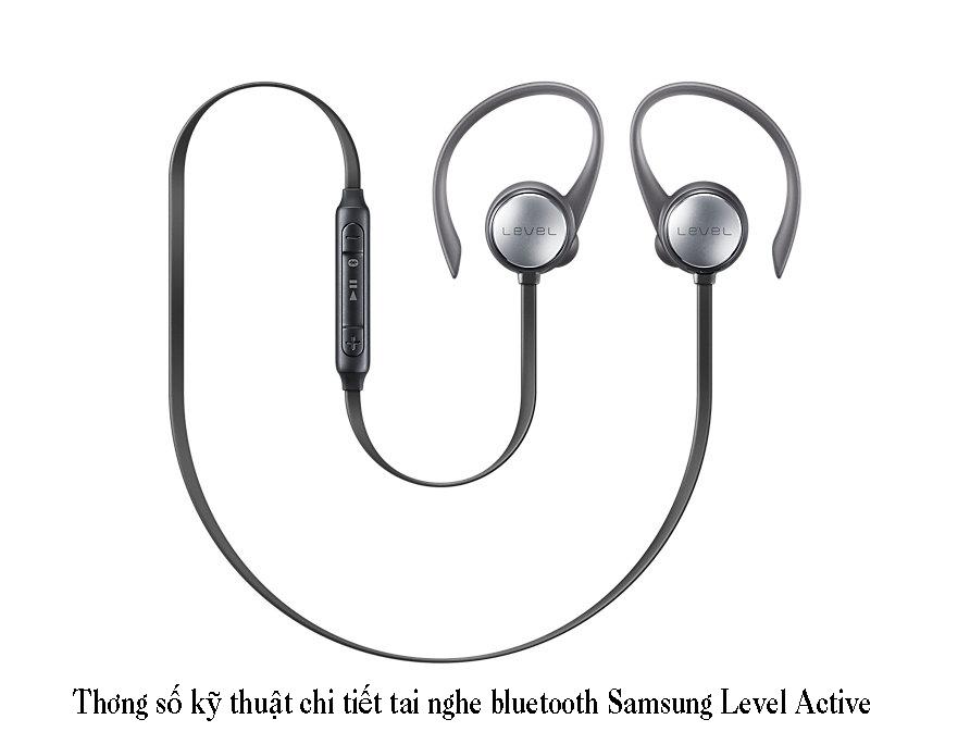 Thông số kỹ thuật về tai nghe bluetooth Samsung Level Active cao cấp