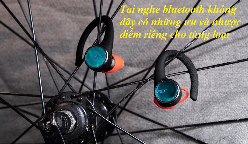 Tai nghe bluetooth không dây có ưu và nhược điểm gì ?