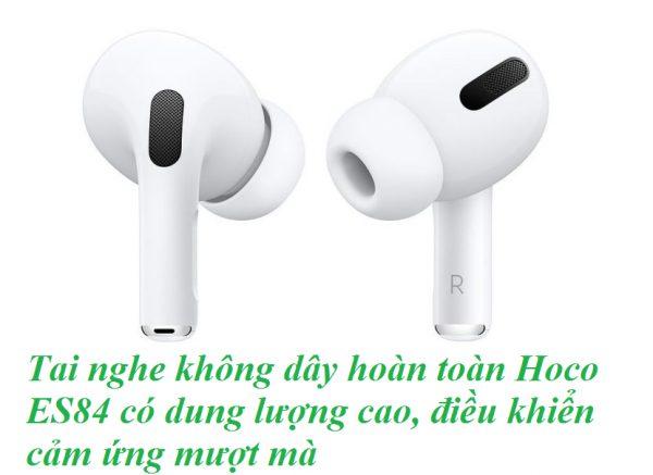 Tai nghe bluetooth Hoco ES84 có ngoại hình cao cấp, thiết kế ấn tượng